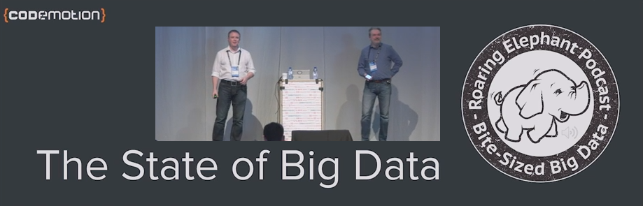 Episode 99 – The State of Big Data at Codemotion Amsterdam