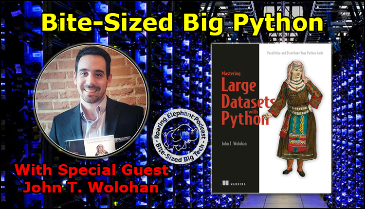 Episode 193 – Bite-Sized Big Python