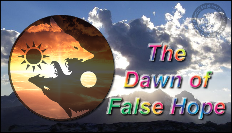 Episode 191 – The Dawn of False Hope
