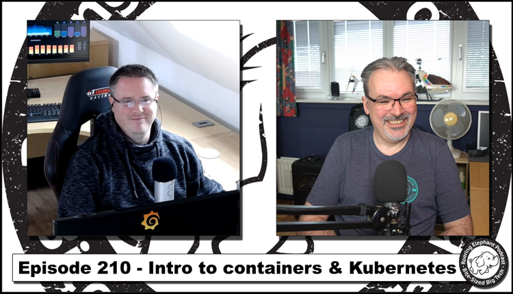 Episode 210 – Intro to Containers and Kubernetes (4/6)