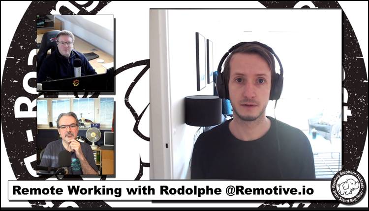 Episode 229 – Remote Working with Rodolphe @Remotive.io (1/3)