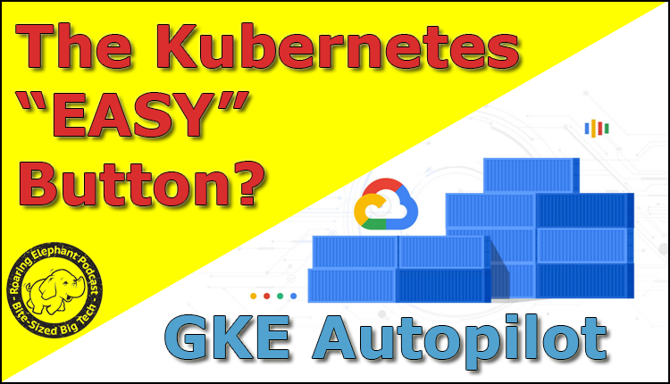 """Episode 234 – The Kubernetes """"EASY"""" Button"""