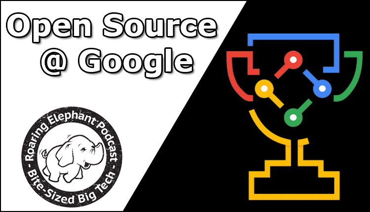 Episode 237 – Open Source @ Google