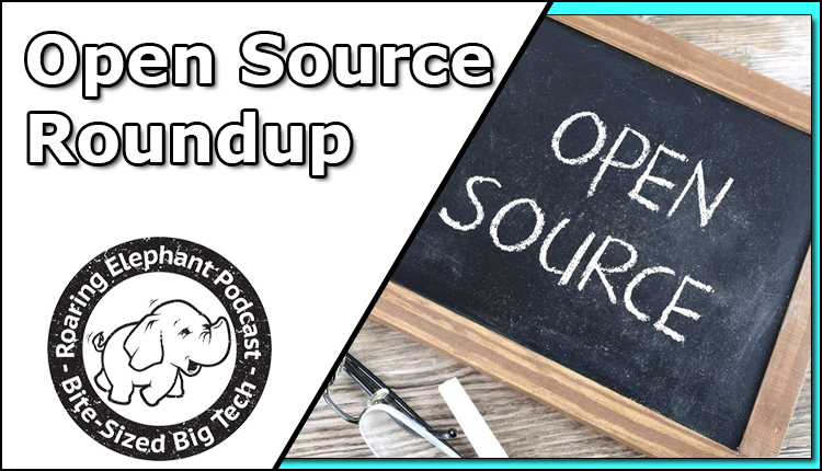 Episode 242 – Open Source Roundup