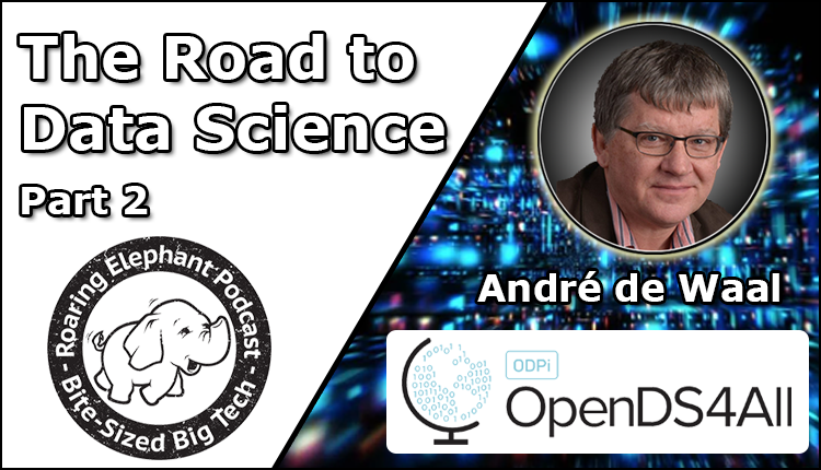 Episode 262 – OpenDS4All: The Road to Data Science (Part 2/2)