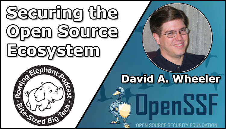 Episode 264 – Securing the Open Source Ecosystem